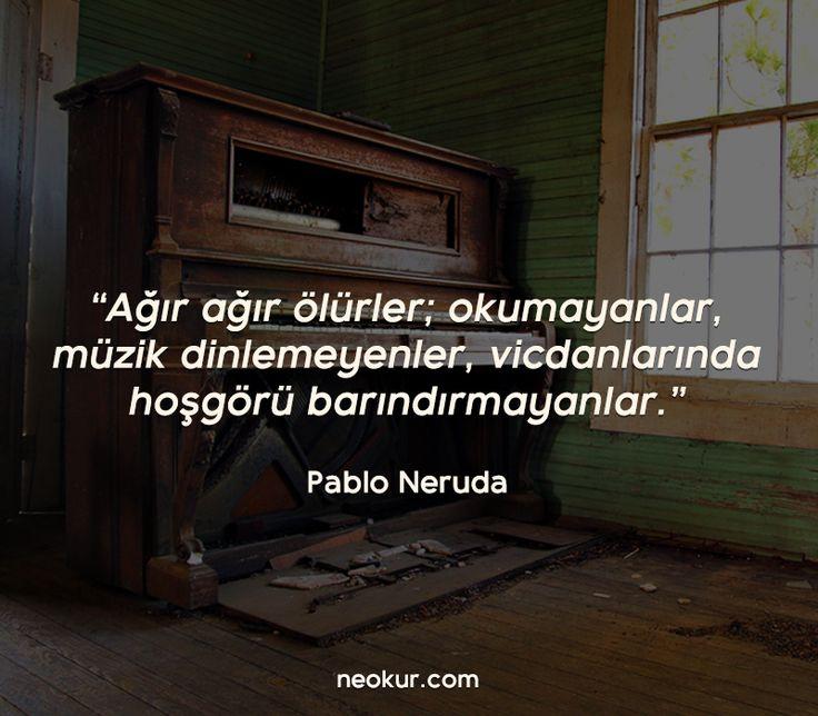 ✔Ağır-ağır ölürlər; oxumayanlar, musiqi qulaq asmayanlar, vicdanlarında  tolerantlıq saxlamayanlar. #Pablo_Neruda