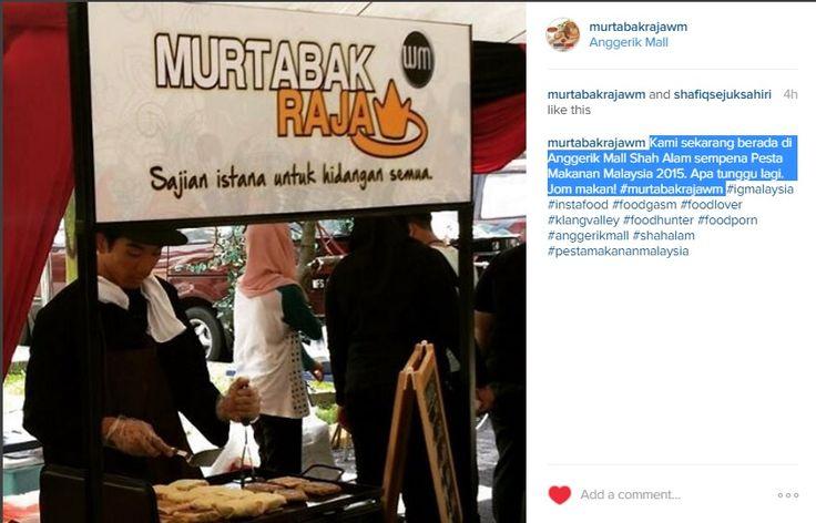 Kami sekarang berada di Anggerik Mall Shah Alam sempena Pesta Makanan Malaysia 2015. Apa tunggu lagi. Jom makan! #murtabakrajawm #igmalaysia #instafood #foodgasm #foodlover #klangvalley #foodhunter #foodporn #anggerikmall #shahalam #pestamakananmalaysia