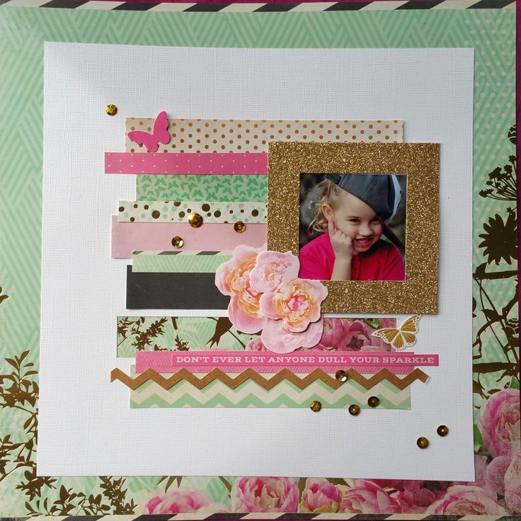 """""""Never Let Anyone Dull Your Sparkle"""" layout [view 1] by Naomi for Kaisercraft 'All that Glitters' collection ~ Scrapbook Pages 3."""