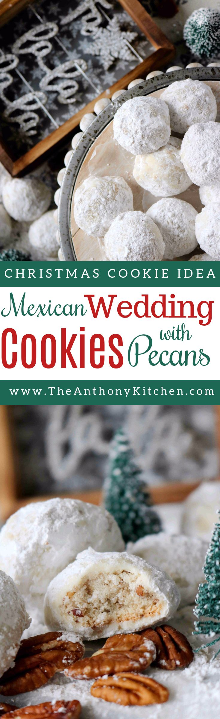 A recipe for Mexican Wedding Cookies (also know as snowball cookies), a buttery, melt-in-your-mouth cookie rolled in powdered sugar