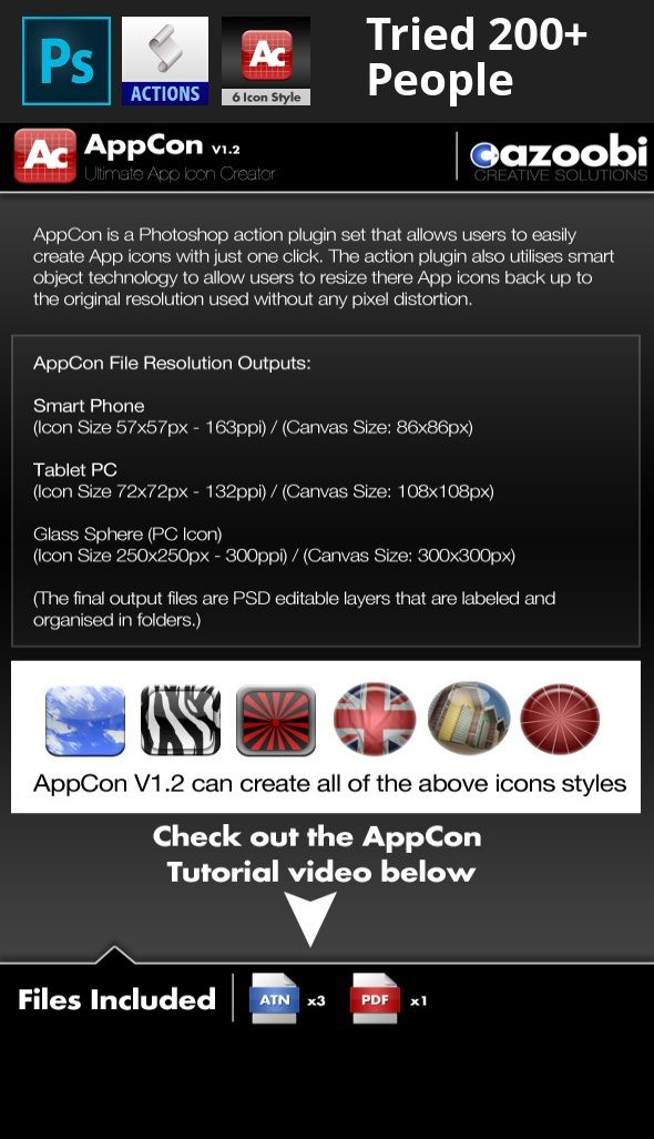 app, apple, cell phone, computer, glass, glossy, icon, icon maker, ipad, iphone, rounded corner, smartphone, sphere, tablet pc, web 2.0 AppCon App Icon Creator  	AppCon is a Photoshop action plugin that allows users to easily create Tablet PC and Smart Phone App icons with just one click. The action plugin also uses smart object technology to allow users to resize there App icon back up to the native resolution of the original jpeg used without any pixel distortion.   	Allows users to crop…