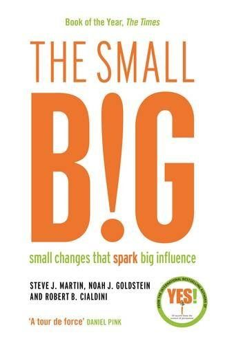The Small Big or how smallest changes that lead to the biggest differences #decitit #nonfictiune #business #selfhelp #dezvoltarepersonala #lectura