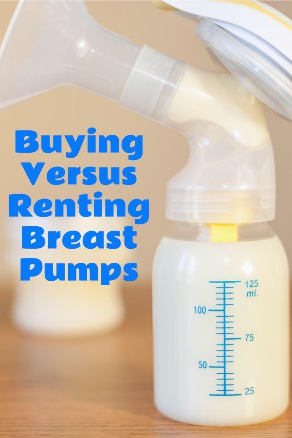 Buying Versus Renting Breast Pumps #breastfeeding #breastpump #baby #babies