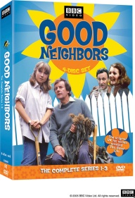 The Good Life * Written by Bob Larbey & John Esmonde * United States * PBS Stations * Good Neighbors