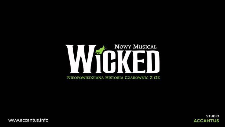 Wicked - Choć może na chwilę (Studio Accantus)