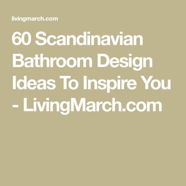60 Scandinavian Bathroom Design Ideas To Inspire You - LivingMarch.com