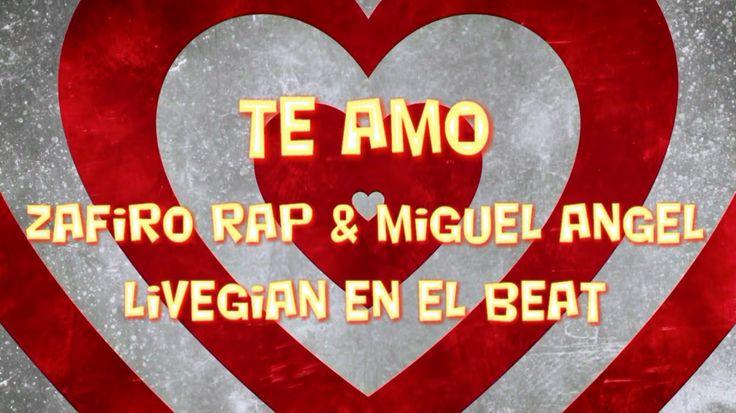 Zafiro Rap Feat. Miguel Angel & LiveGian en el beat - Te Amo (Versión Ba...