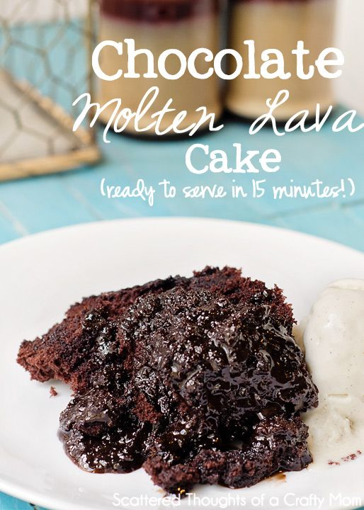 Scattered Thoughts of a Crafty Mom: Chocolate Molten Lava Cake (In less than 15 Minutes!)