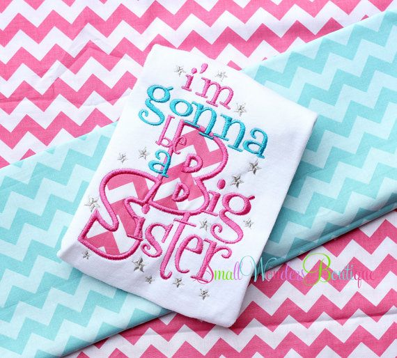 I'm Gonna Be A Big Sister Embroidered Shirt - Sibling Shirt - Big Sister Shirt - Birth Announcement - Only Child Expiring