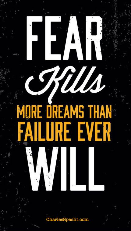 10 Tips for Overcoming Fear and Overcoming Failure | Charles Specht
