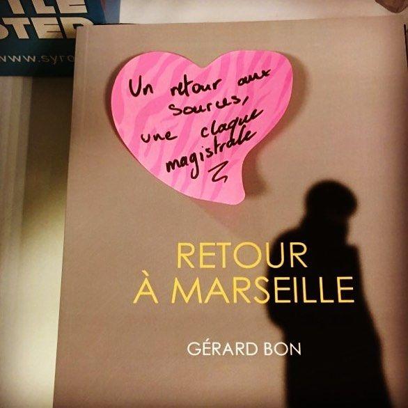 Retour à Marseille de Gérard Bon  Editions Manufacture de livres  Coup de coeur Librairie de la Renaissance à Toulouse #coupdecoeurlitterature #lespetitsmotsdeslibraires #libraires