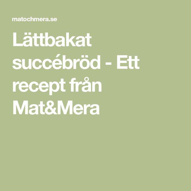 Lättbakat succébröd - Ett recept från Mat&Mera