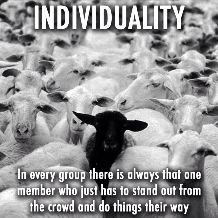INDIVIDUALITY: In every group there is always that one member who just has to stand out from the crowd and do things their way.