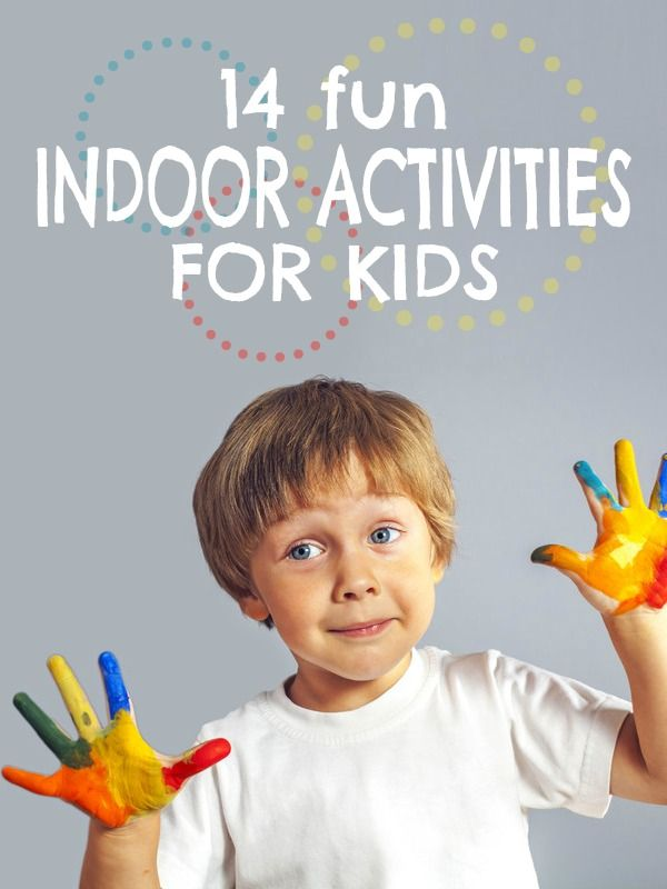 14 Fun Indoor Activities for Kids -- Rain or snow can't keep you from some kid indoor fun!