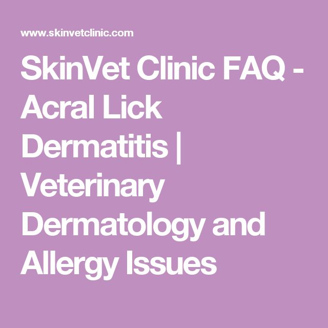 SkinVet Clinic FAQ - Acral Lick Dermatitis | Veterinary Dermatology and Allergy Issues