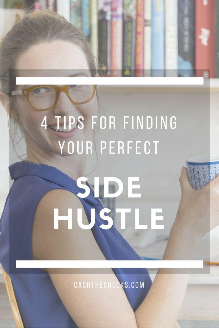 4 Tips For Finding Your Perfect Side Hustle Business https://www.cashthechecks.com/4-tips-for-finding-your-perfect-side-hustle-business/