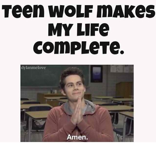 Teen wolf truths. Such a sad truth. But also an awesome one. Does that make sense? Nobody answer that.