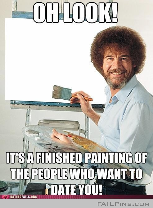 This is who would date you: Bobross, Bobs, Bob Ross, My Life, Funny Stuff, Funnies, Humor
