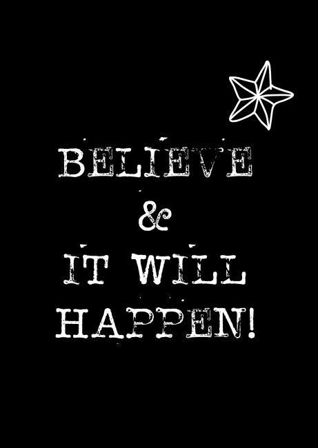 A6 kaartje. Believe & it wil happen! Ontwerp: byBean. Je shopt 'm heir: http://www.bybean.nl/kaartjebelieveanditwillhappen