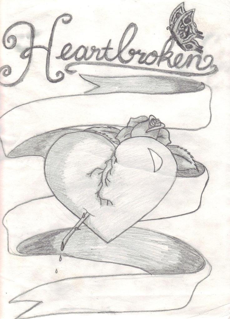 - Heartbroken.... looks like somethingI've drew in the past