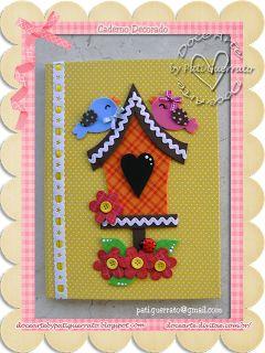 Doce Arte: Caderno Decorado - Casinha de passarinhos