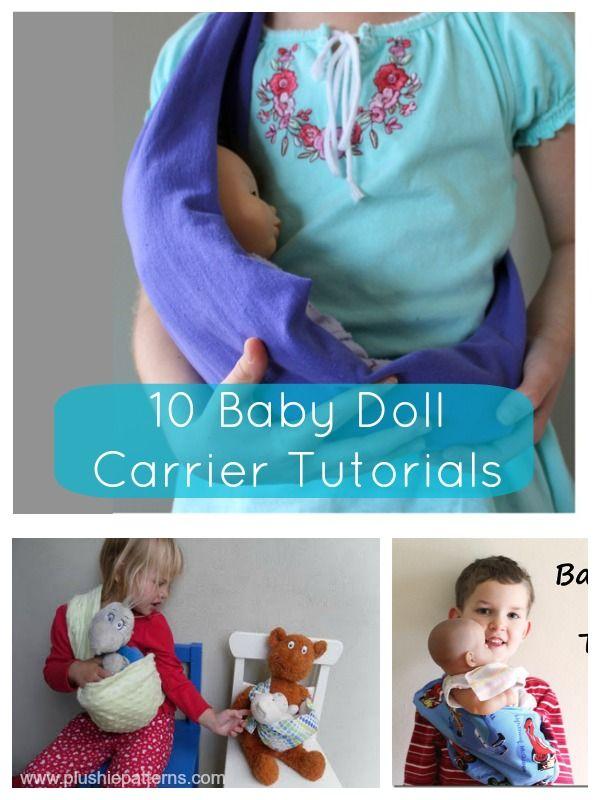10 Baby Doll Carrier Tutorials | plushie patterns #dollcarrier #freepattern