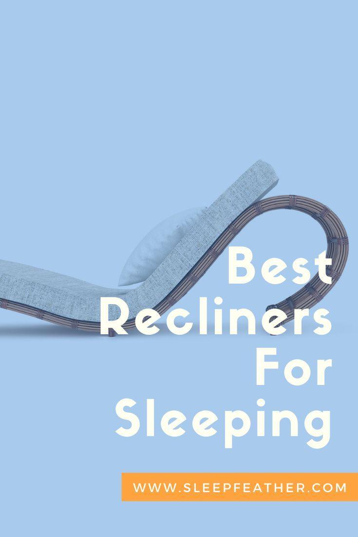Best Recliners For Sleeping In 2020 Recliner Best Recliner Chair Best