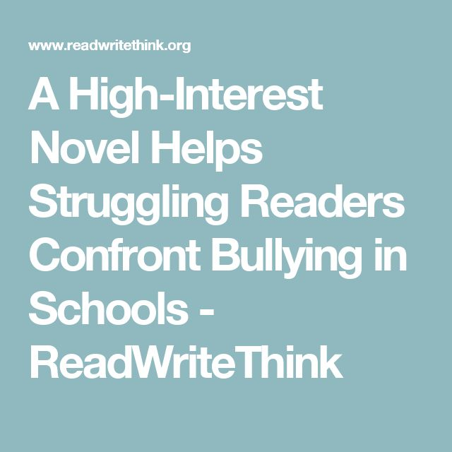 A High-Interest Novel Helps Struggling Readers Confront Bullying in Schools - ReadWriteThink