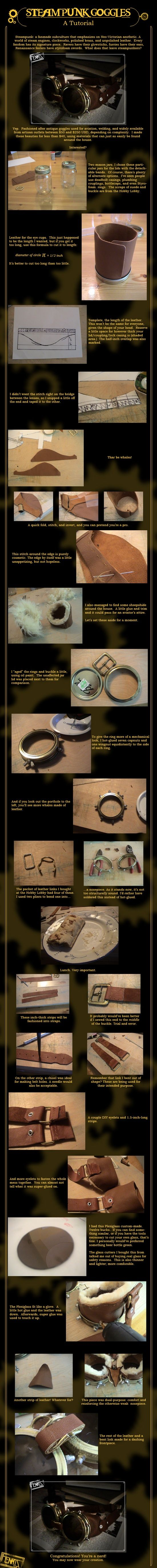 Thought I'd share a tutorial on how to make goggles. It's not mine but I did follow it in order to make my own.