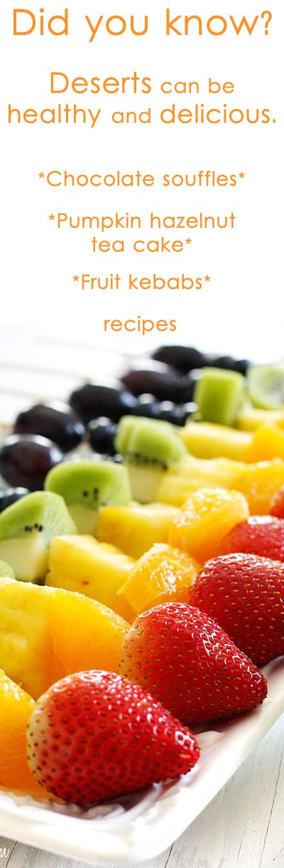 Deserts can be both healthy and delicious!