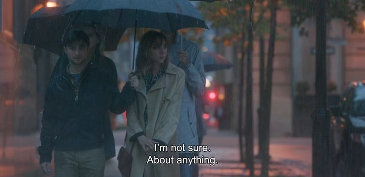 "― What If (2013)""I'm not sure. About anything."""