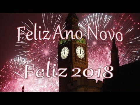 Feliz Ano Novo 2018 A Mais Linda Mensagem De Feliz Ano Novo Para