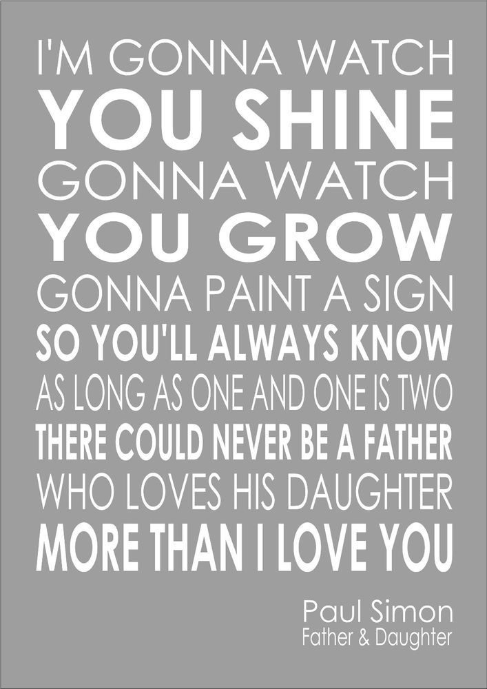 Paul Simon - Father And Daughter - Lyrics Wedding Song Word Wall Art Typography