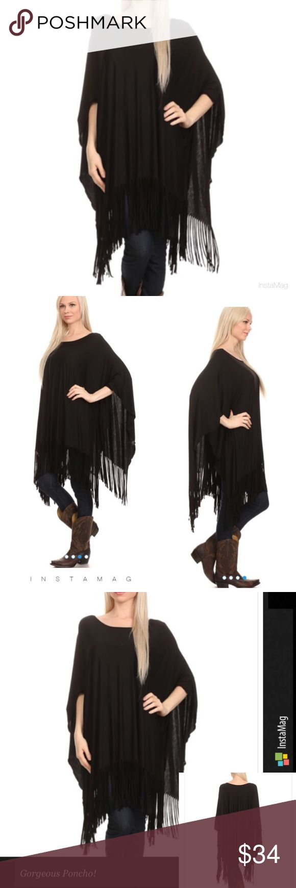 FRINGE BLOUSE PONCHO This solid black fringe poncho is so trendy and easy to wear. Goes with everything! Polyester/rayon blend, very soft. Measurements upon request. One size fits most. tla2 Tops Tunics