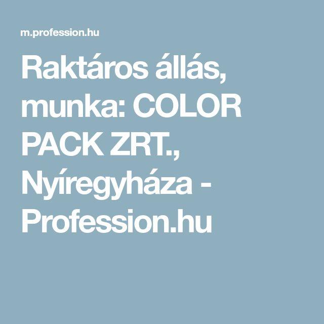 Raktáros állás, munka: COLOR PACK ZRT., Nyíregyháza - Profession.hu