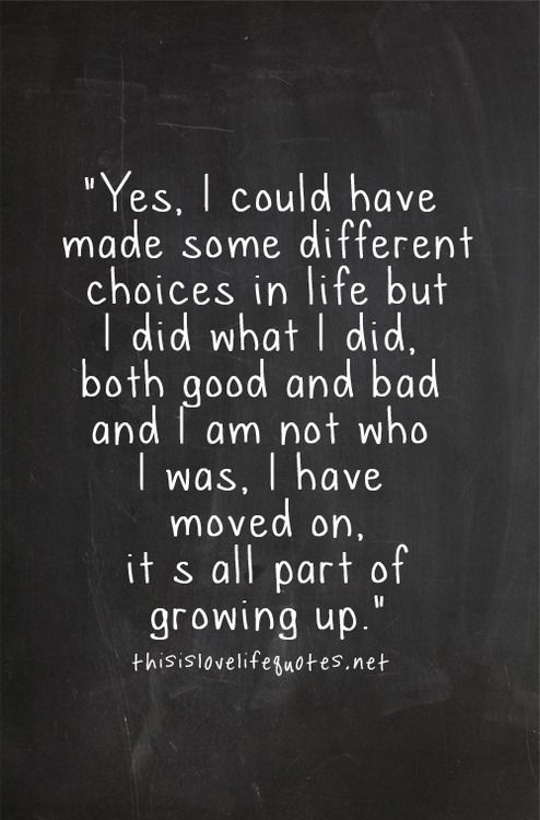 Love this! Learning from your mistakes and choosing to br make them again (or at least trying your very best to not make them again) is all part of growing up and being mature and responsible. Doesn't mean you think you are better than other. Just means you want to be better than the person you were yesterday.