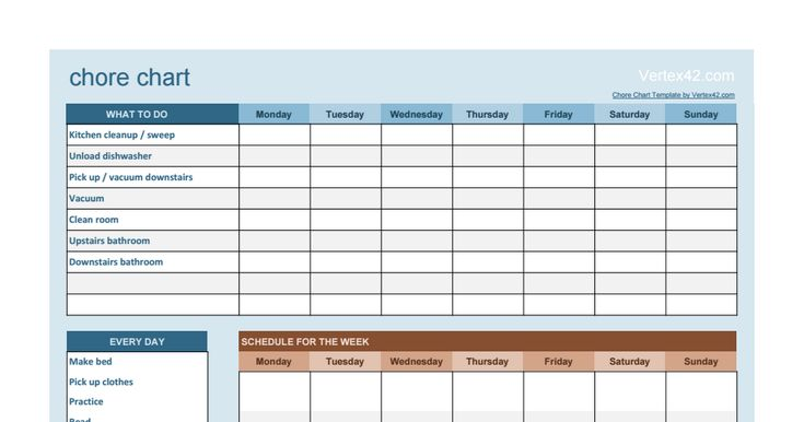 ChoreChart chore chart, Vertex42. com Chore Chart Template by Vertex42. com WHAT TO DO, Monday, Tuesday, Wednesday, Thursday, Friday, Saturday, Sunday Kitchen cleanup/ sweep Unload dishwasher Pick up/ vacuum downstairs Vacuum Clean room Upstairs bathroom Downstairs bathroom EVERY DAY...