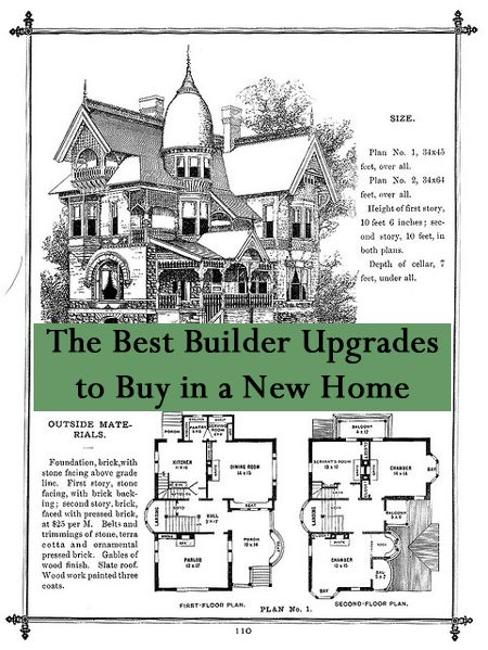 House Plans. See More. The Best Builder Upgrades To Buy In A New Home And  Which Ones To Do Yourself