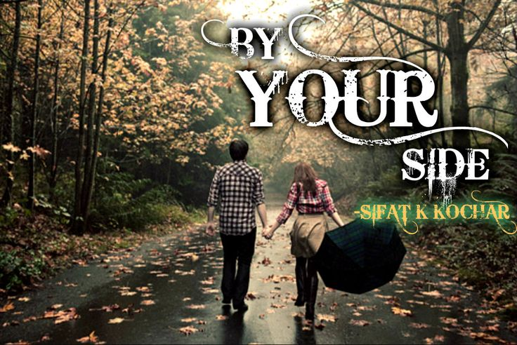 http://www.wattpad.com/35914323-by-your-side-nanowrimo-by-your-side