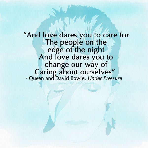 David Bowie quote, Under Pressure