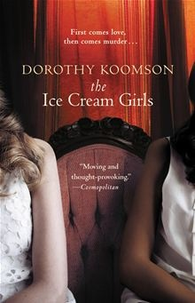 As teenagers Poppy Carlisle and Serena Gorringe were the only witnesses to a high-profile murder. Amid heated public debate, the two seemingly glamorous teens were dubbed The Ice Cream Girls by the…  read more at Kobo.