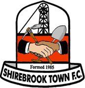 SHIREBROOK TOWN FC   - SHIREBROOK