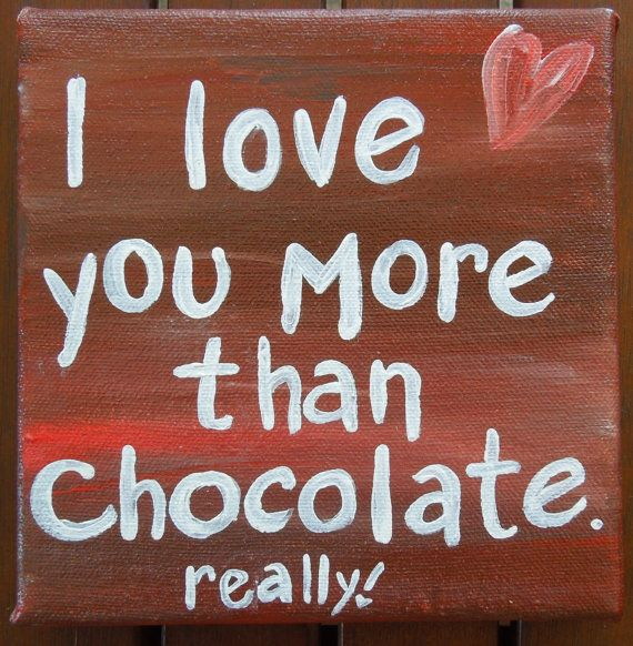 Quote on canvas.  Quote art. Chocolate quote. by PaintedSea, $10.00