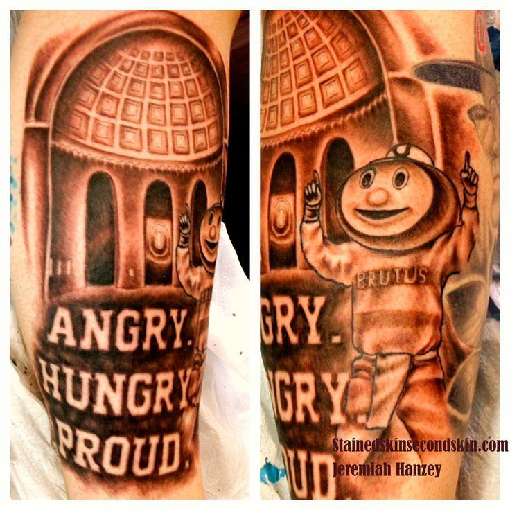 OHIO STATE Tattoo #JeremiahHanzey #Stainedskinsecondskin #brutusthebuckeye