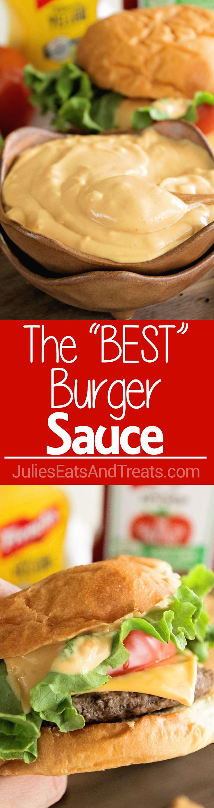 The Best Burger Sauce EVER! This is the Ultimate Sauce to top your Hamburgers with! Super Simple & Delicious! via @julieseats #FrenchsCrowd #FrenchsMustard