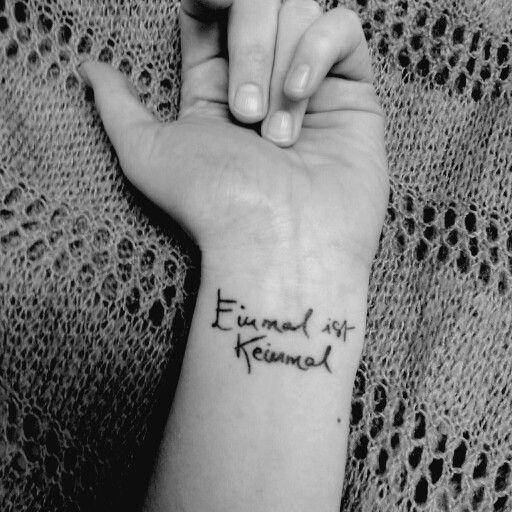Einmal ist keinmal tattoo
