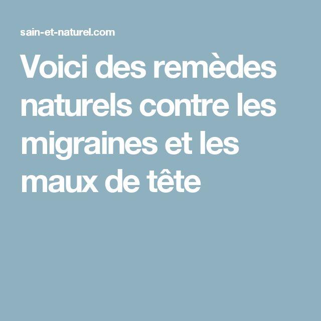 Voici des remèdes naturels contre les migraines et les maux de tête