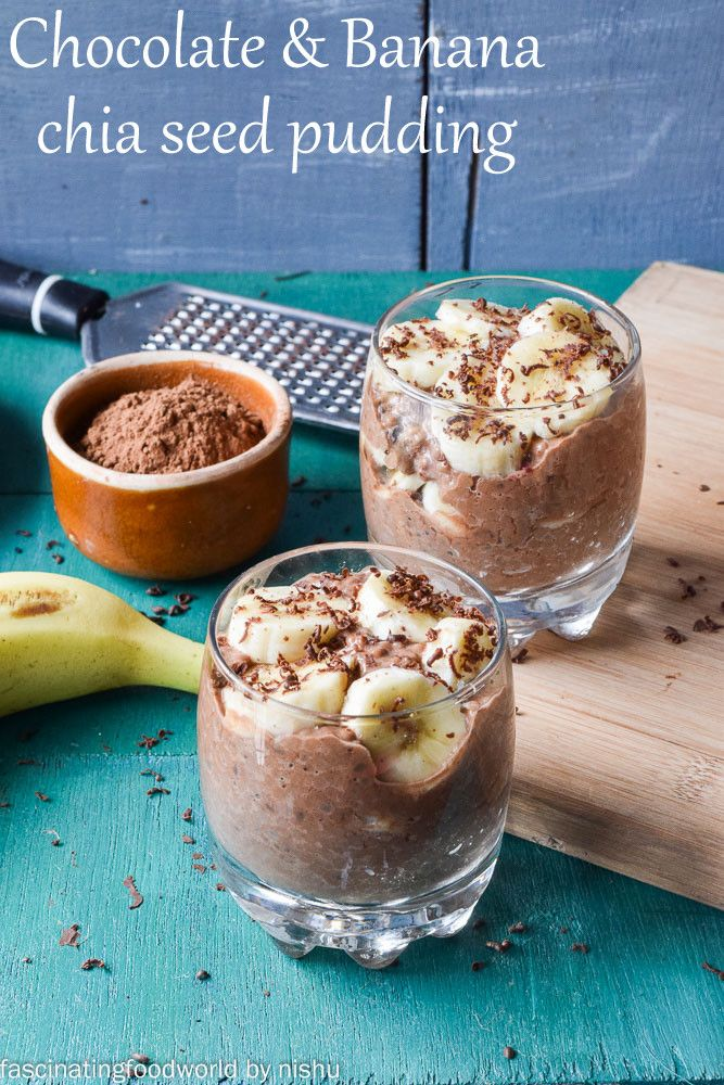 : Vegan Chocolate and Banana chia pudding | Healthy ...