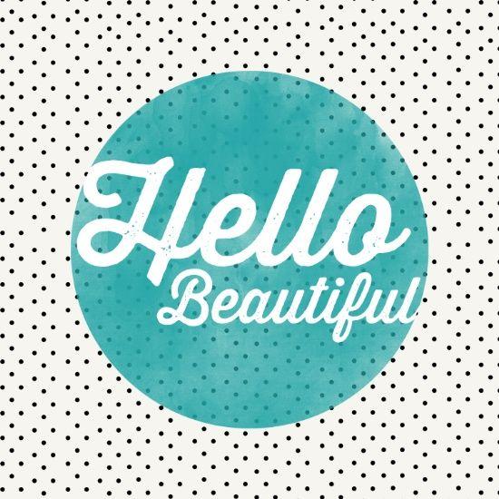 Hello Beautiful Teal Dots typography Art Print