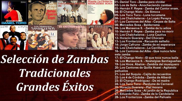 Selección de Zambas Tradicionales - Grandes Exitos Enganchados